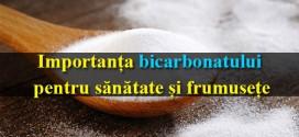 Importanța bicarbonatului pentru sănătate și frumusețe