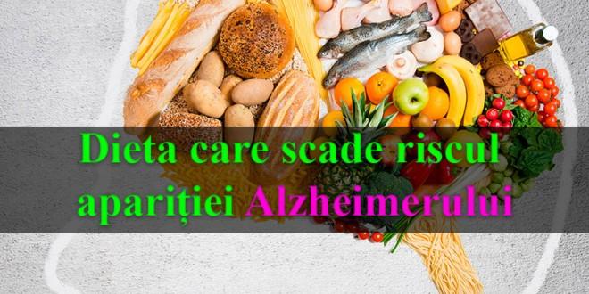 Dieta care scade riscul apariției Alzheimerului